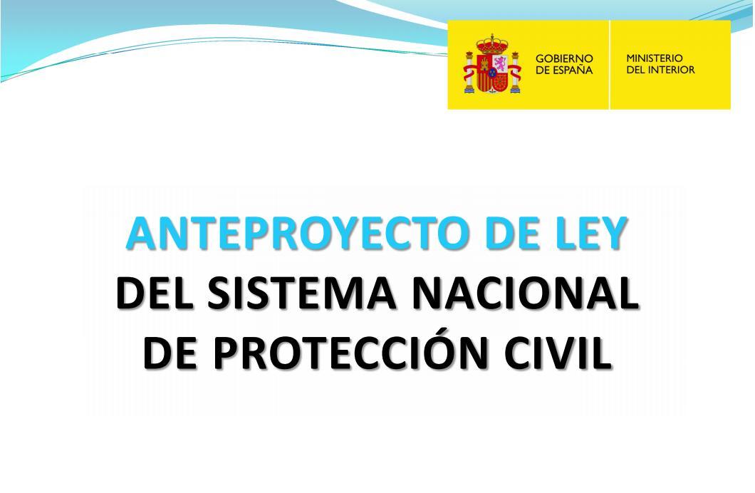 Anteproyecto de Ley del Sistema Nacional de Protección Civil